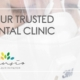 Your trusted dental clinic